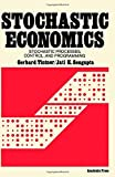 img - for Stochastic Economics with Applications of Stochastic Processes, Control and Programming by Gerhard Tintner (1972-06-01) book / textbook / text book
