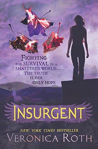 Insurgent (Anglais) Broché – 9 mai 2012 Veronica Roth HarperCollins 0007442920 JUVENILE FICTION / Dystopian