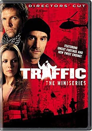 amazon com traffic the miniseries the director s cut cliff