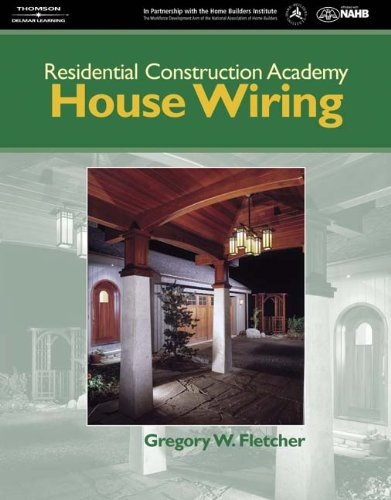 Residential Construction Academy House Wiring (Residential Construction Academy Series)