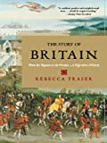 The Story of Britain: From the Romans to the Present: A Narrative History: From the Romans to the Present - A Narrative History