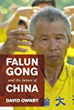 Falun Gong and the Future of China, David Ownby, 019973853X
