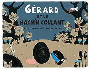 """Afficher """"Gérard et le machin collant"""""""