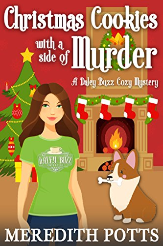 Christmas Cookies with a Side of Murder (Daley Buzz Cozy Mystery Book 7) cover