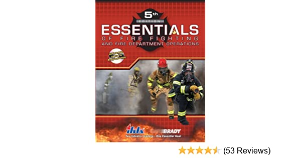 Essentials of fire fighting and fire department operations 5th essentials of fire fighting and fire department operations 5th edition ifsta 9780135151112 amazon books fandeluxe Choice Image