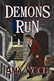 Demons Run, Amy Wood, 1482328607