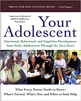 Depression In Children And Teens Aacap >> Your Adolescent Emotional Behavioral And Cognitive Development