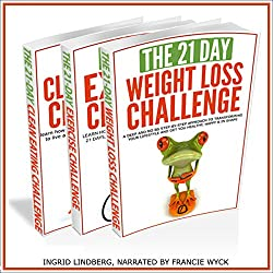 21-Day Challenges Box Set 2 - Weight Loss, Exercise & Clean Eating (Volume 16)
