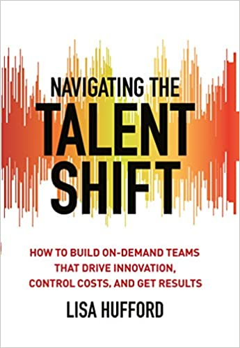 Amazon com: Navigating the Talent Shift: How to Build On