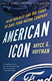 boeing company - American Icon: Alan Mulally and the Fight to Save Ford Motor Company