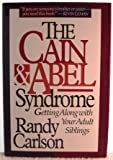 The Cain and Abel Syndrome, Randy Carlson, 0840777191