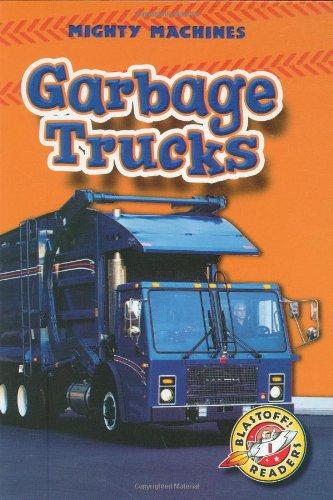 Bellwether Collection (Garbage Trucks (Hardcover) (Blastoff! Readers: Mighty Machines) (Blastoff Readers. Level 1))