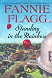 img - for Standing in the Rainbow: A Novel book / textbook / text book
