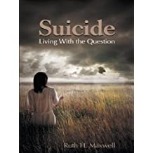 Suicide: Living with the Question