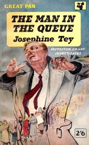 Josephine Series - The Man in the Queue (Inspector Alan Grant Book 1)