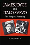 img - for James Joyce and Italo Svevo: The Story of Friendship book / textbook / text book