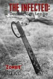The Infected: Death Sentence (Volume 4)