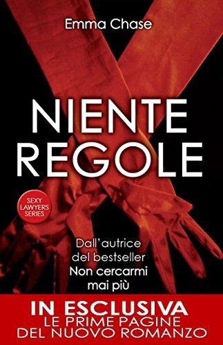 Niente regole (Sexy Lawyers Series Vol. 2) (Italian Edition)