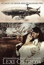 Bite of Silver: Alliance of Silver & Steam Book 2
