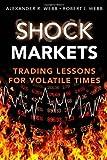 Shock Markets, Robert Webb and Alexander R. Webb, 0132337959