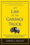 The Law of the Garbage Truck, David J. Pollay, 1402776640