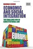 Economic and Social Integration in Europe, D. Schiek, 1848445423