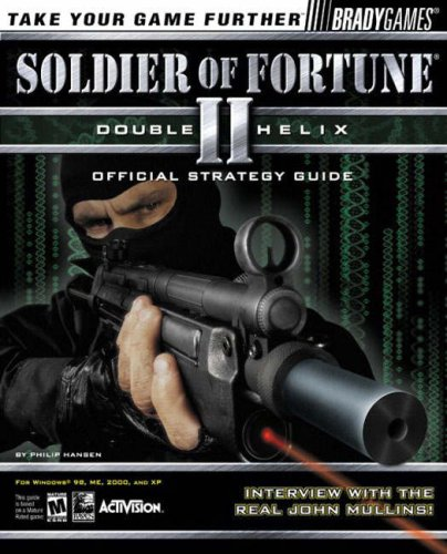 Soldier of Fortune II: Double Helix Official Strategy Guide (Official Strategy Guides)