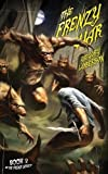 The Frenzy War (A Living Dead Love Story)