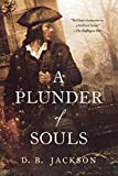 A Plunder of Souls (The Thieftaker Chronicles)