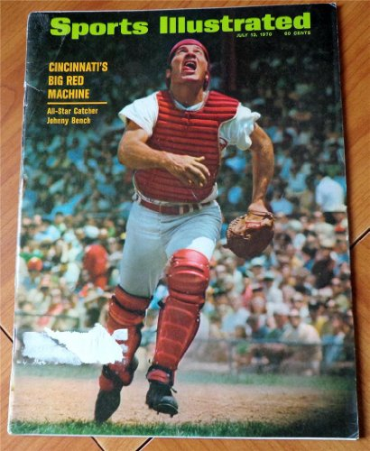Johnny Bench Catcher (Sports Illustrated Magazine July 13 1970: Cincinnati's Big Red Machine All Star Catcher Johnny Bench)