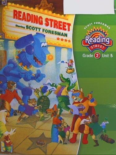 Reading Street: Grade 2, Unit 5, Teacher edition