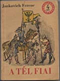 img - for A T l Fiai: Reg ny, M sodik K tet [The Children of Winter, vol. 2] book / textbook / text book