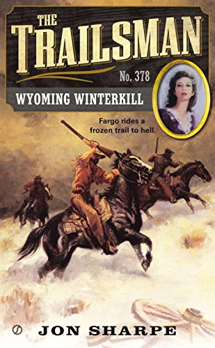 The Trailsman #378: Wyoming - Fargo Malls