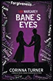 Bane's Eyes (I Am Margaret) (Volume 4)