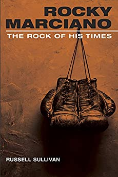 ?DOCX? Rocky Marciano: The Rock Of His Times (Sport And Society). approved Venta always object fredag services career