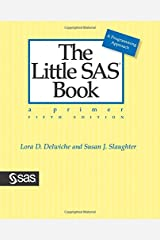 The Little SAS Book: A Primer, Fifth Edition Paperback