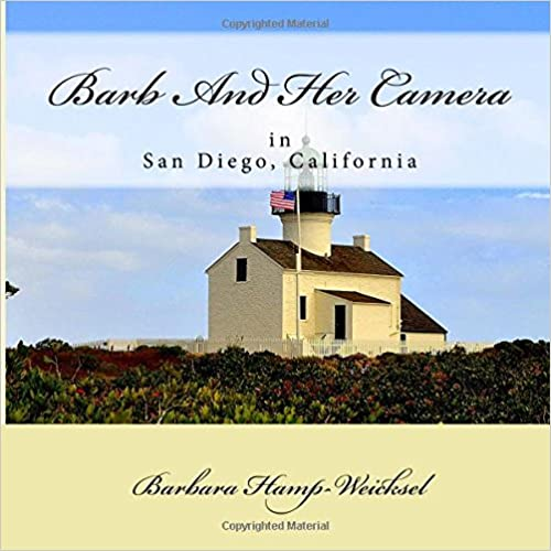 Book Barb And Her Camera: In San Diego, California: Volume 3
