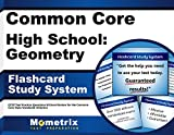 Common Core High School: Geometry Flashcard Study System: CCSS Test Practice Questions & Exam Review for the Common Core State Standards Initiative (Cards)
