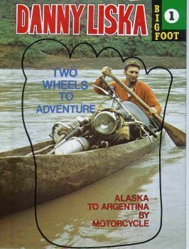 Download Two Wheels to Adventure (Alaska to Argentina by Motorcycle, Bigfoot 1) pdf
