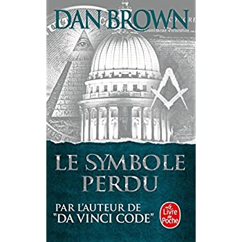 Le Symbole Perdu (Ldp Thrillers) (French Edition)