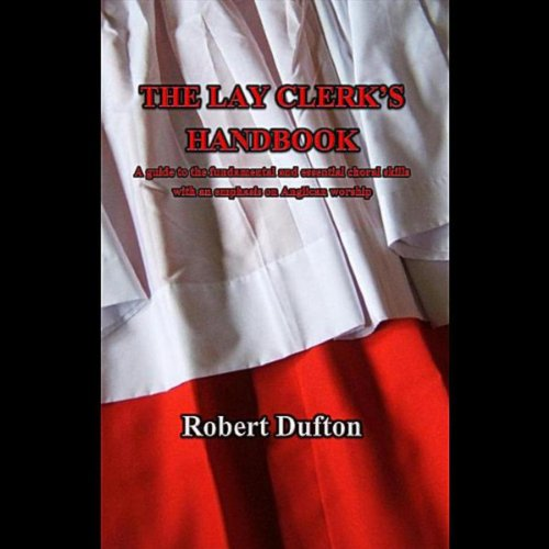 (The Lay Clerk and Rehearsal)
