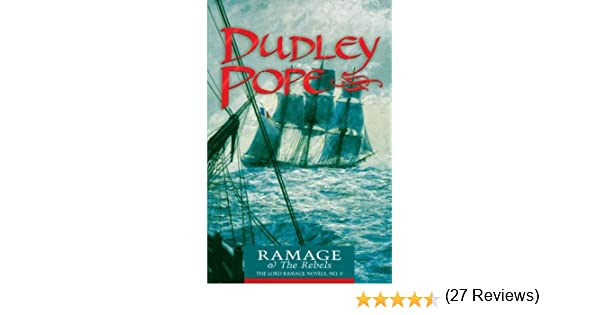 Ramage the rebels volume 9 the lord ramage novels kindle ramage the rebels volume 9 the lord ramage novels kindle edition by dudley pope literature fiction kindle ebooks amazon fandeluxe Document