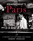 img - for Hemingway's Paris: A Writer's City in Words and Images book / textbook / text book