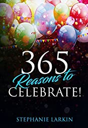 365 Reasons to Celebrate!