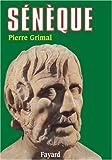 Sénèque. : Ou la conscience de l'Empire
