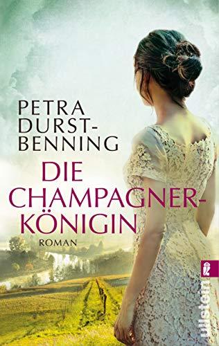 Die Champagnerkönigin: Roman (Die Jahrhundertwind-Trilogie 2) (German Edition)
