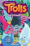 Trolls Graphic Novels #1: Hugs & Friends