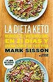 La dieta Keto: Reinicia tu metabolismo en 21 días y quema grasa de forma definitiva (Spanish Edition)