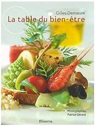 La table du bien-être par Gilles Demaure