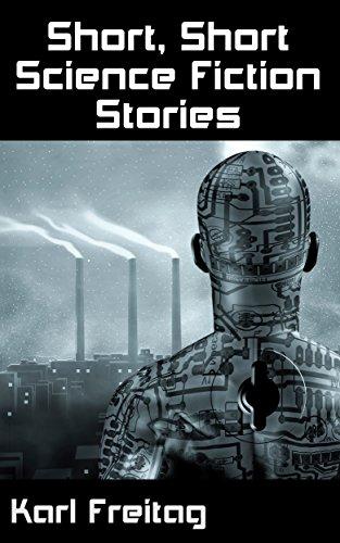 Short, Short Science Fiction Stories (Short Short Science Fiction Stories Book 1)